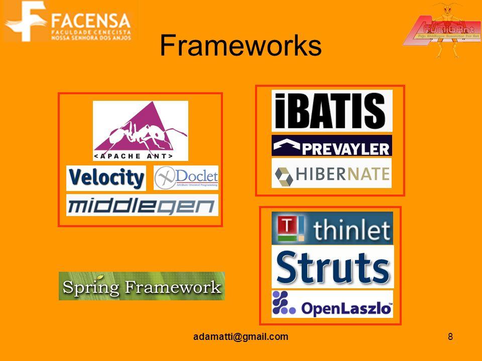 Frameworks adamatti@gmail.com