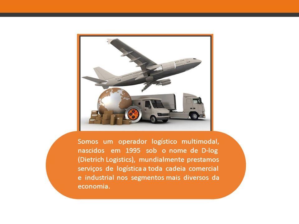 Somos um operador logístico multimodal,