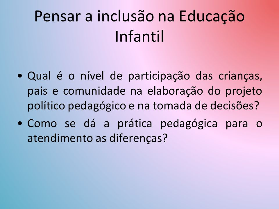 Pensar a inclusão na Educação Infantil