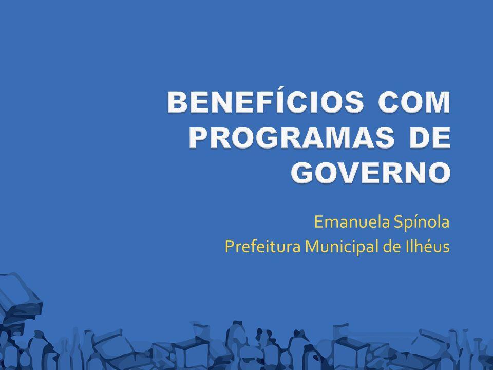 BENEFÍCIOS COM PROGRAMAS DE GOVERNO