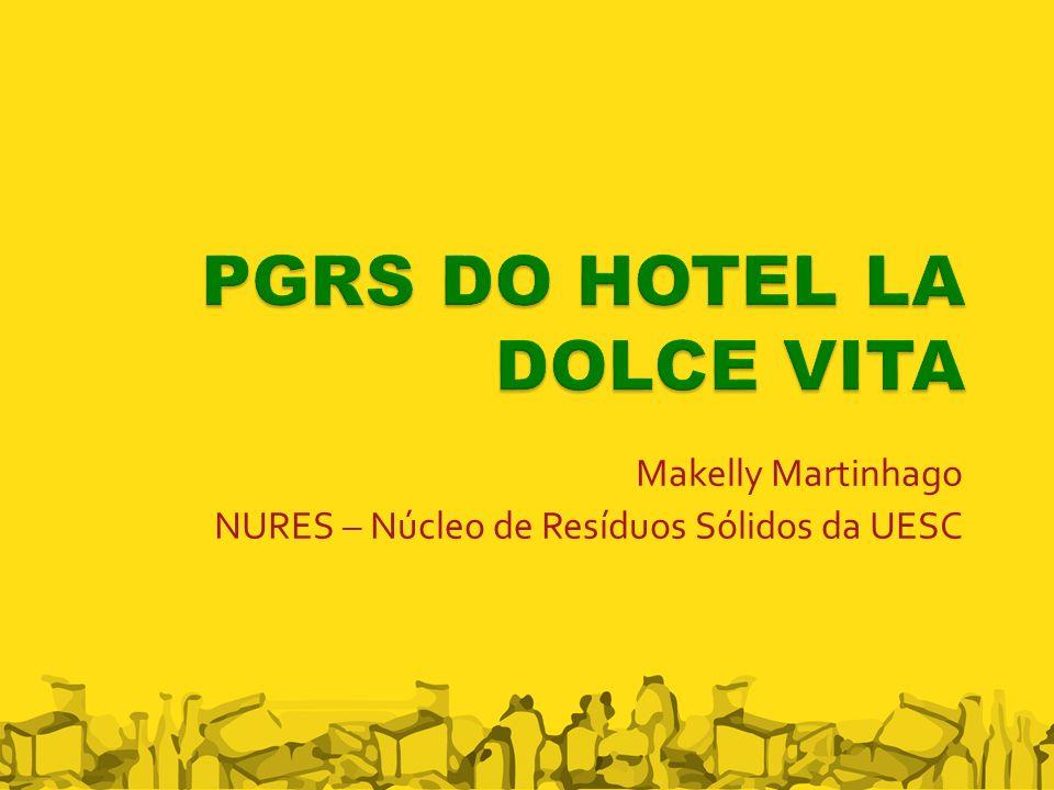 PGRS DO HOTEL LA DOLCE VITA