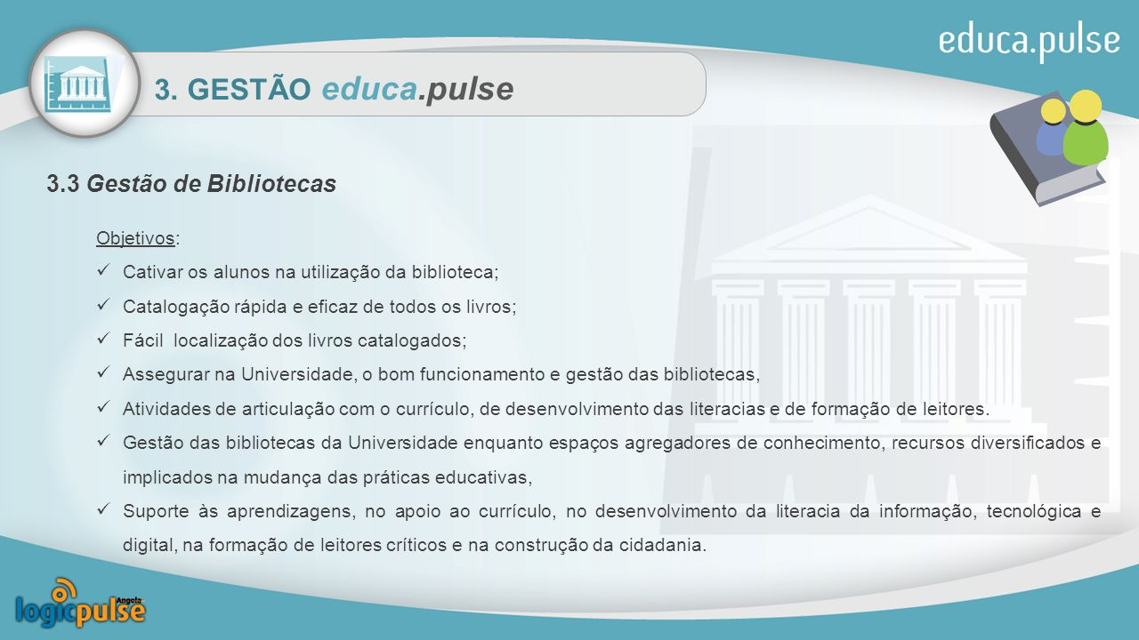 3. GESTÃO educa.pulse 3.3 Gestão de Bibliotecas Objetivos: