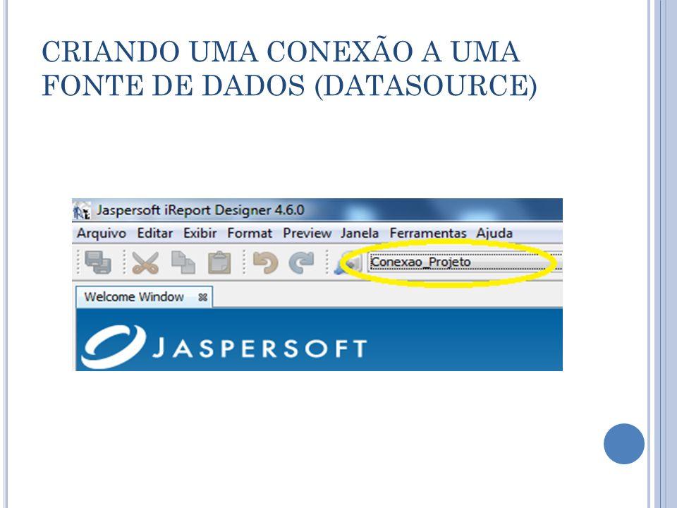 CRIANDO UMA CONEXÃO A UMA FONTE DE DADOS (DATASOURCE)