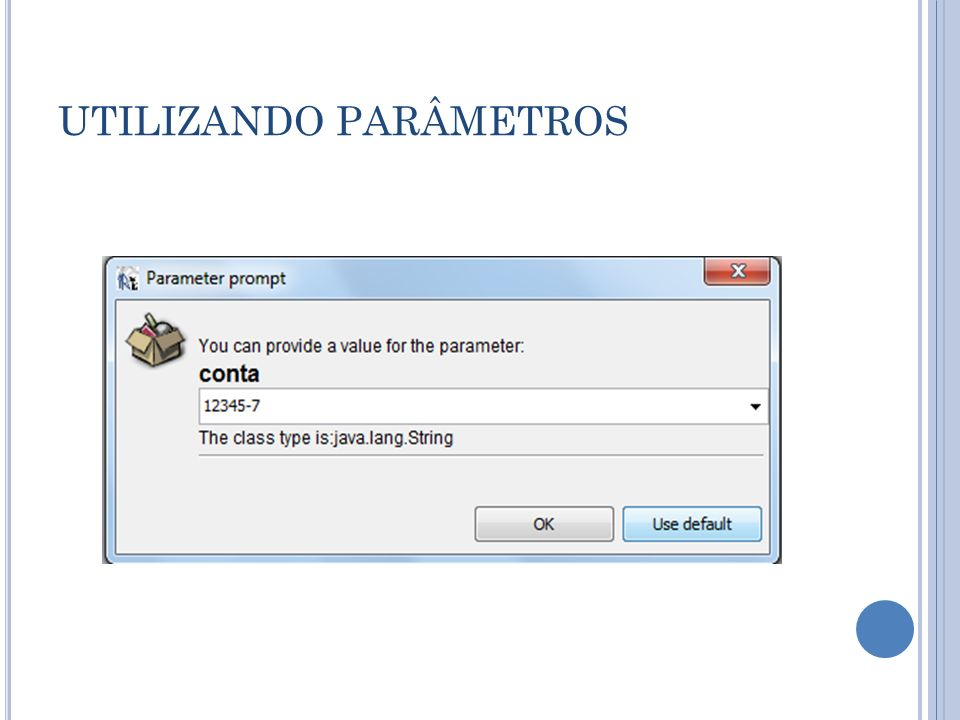 UTILIZANDO PARÂMETROS