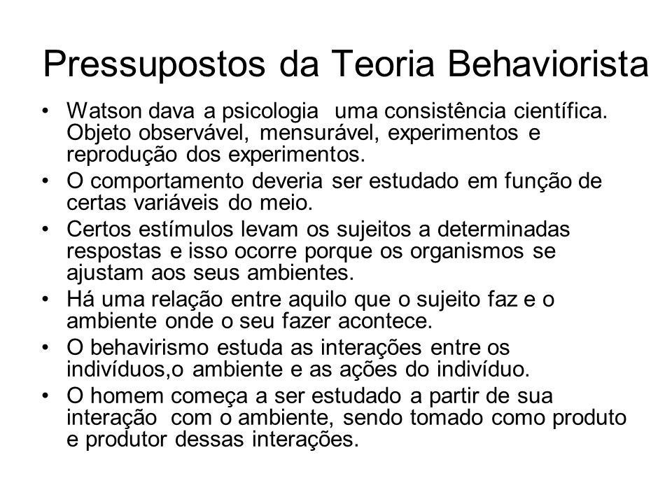 Pressupostos da Teoria Behaviorista