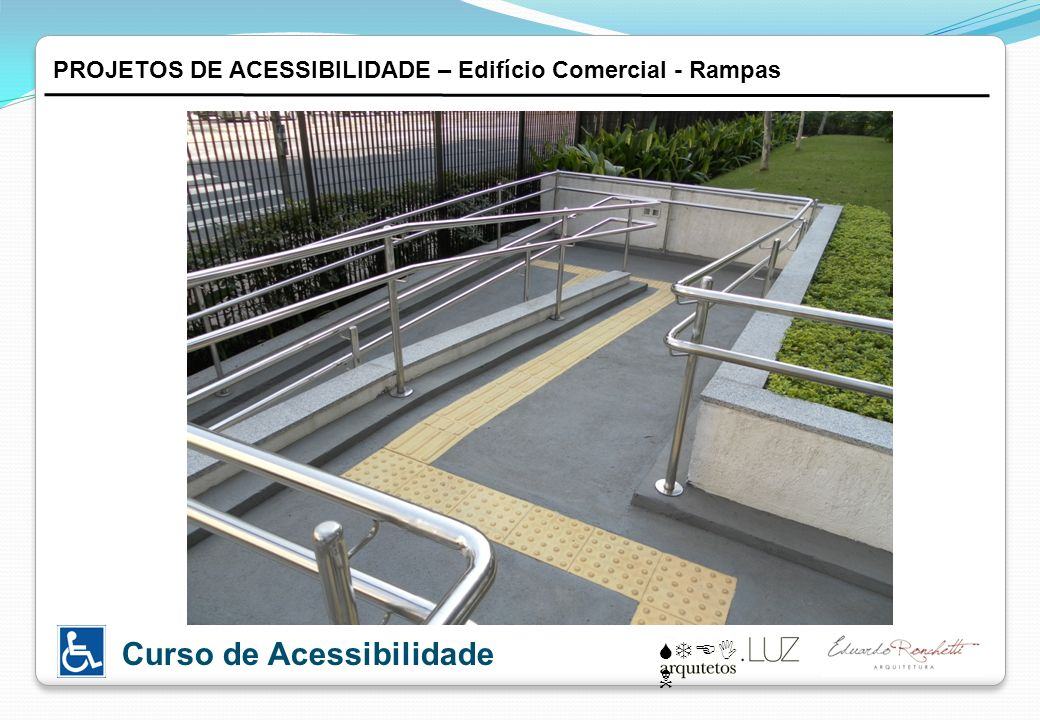 PROJETOS DE ACESSIBILIDADE – Edifício Comercial - Rampas