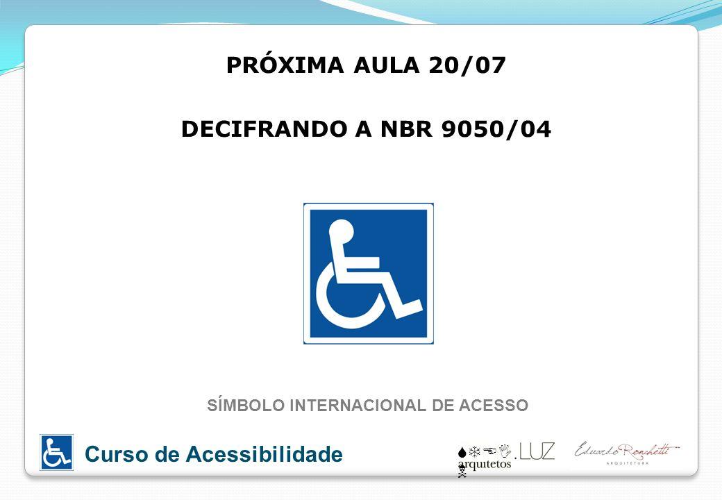 SÍMBOLO INTERNACIONAL DE ACESSO