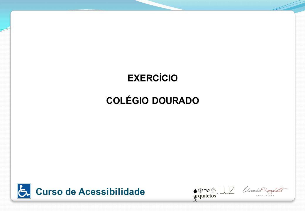 EXERCÍCIO COLÉGIO DOURADO