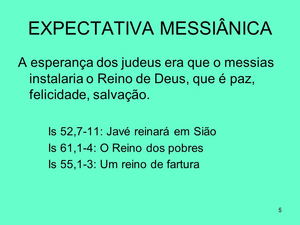 EXPECTATIVA MESSIÂNICA