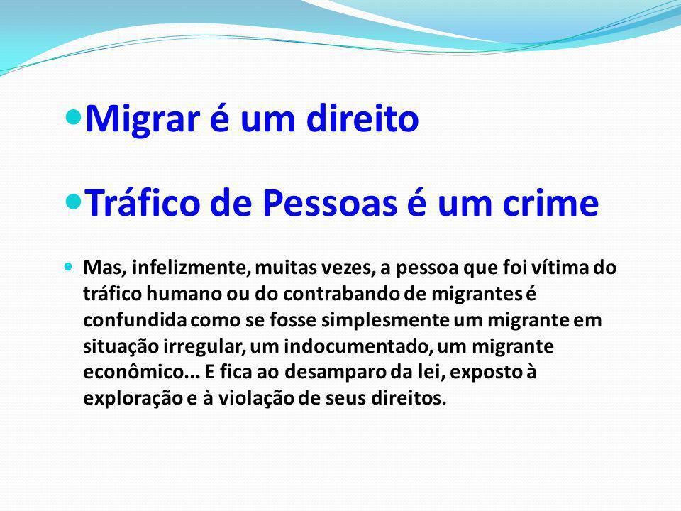 Tráfico de Pessoas é um crime
