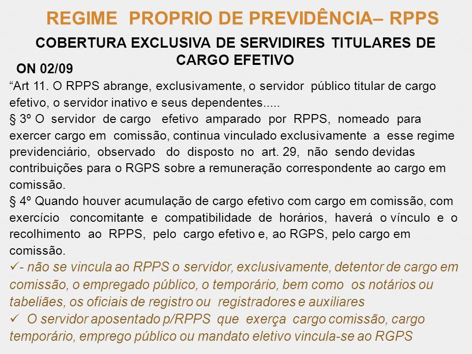 COBERTURA EXCLUSIVA DE SERVIDIRES TITULARES DE CARGO EFETIVO
