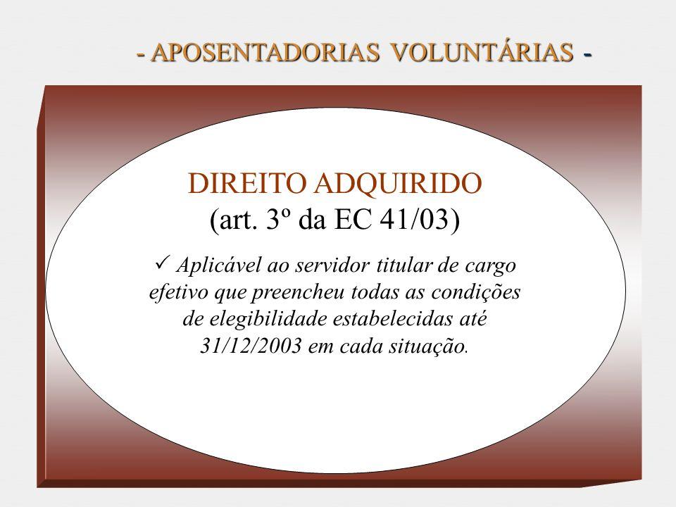 - APOSENTADORIAS VOLUNTÁRIAS -