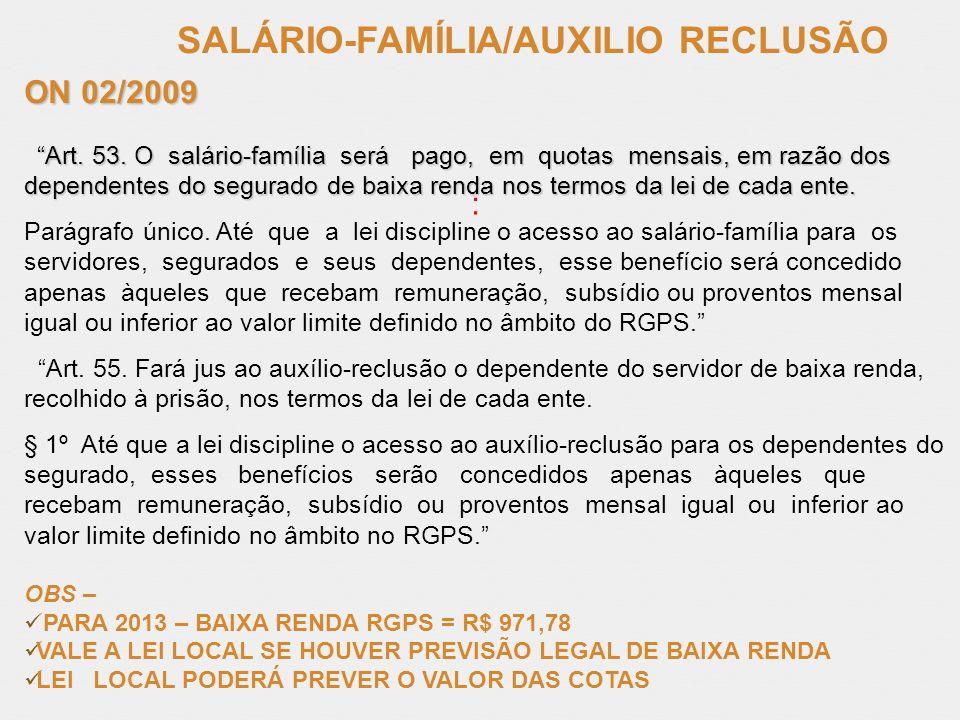 SALÁRIO-FAMÍLIA/AUXILIO RECLUSÃO
