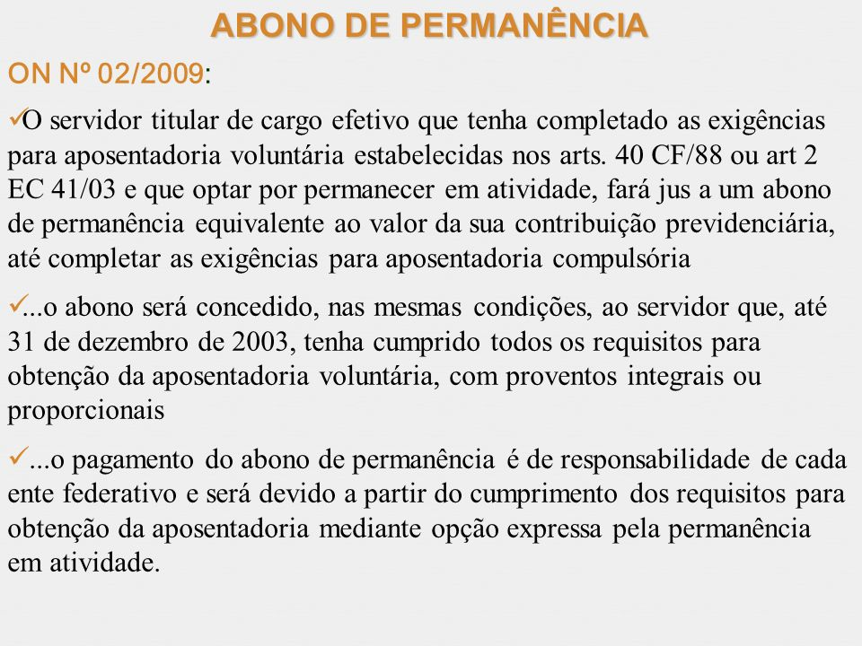 ABONO DE PERMANÊNCIA ON Nº 02/2009: