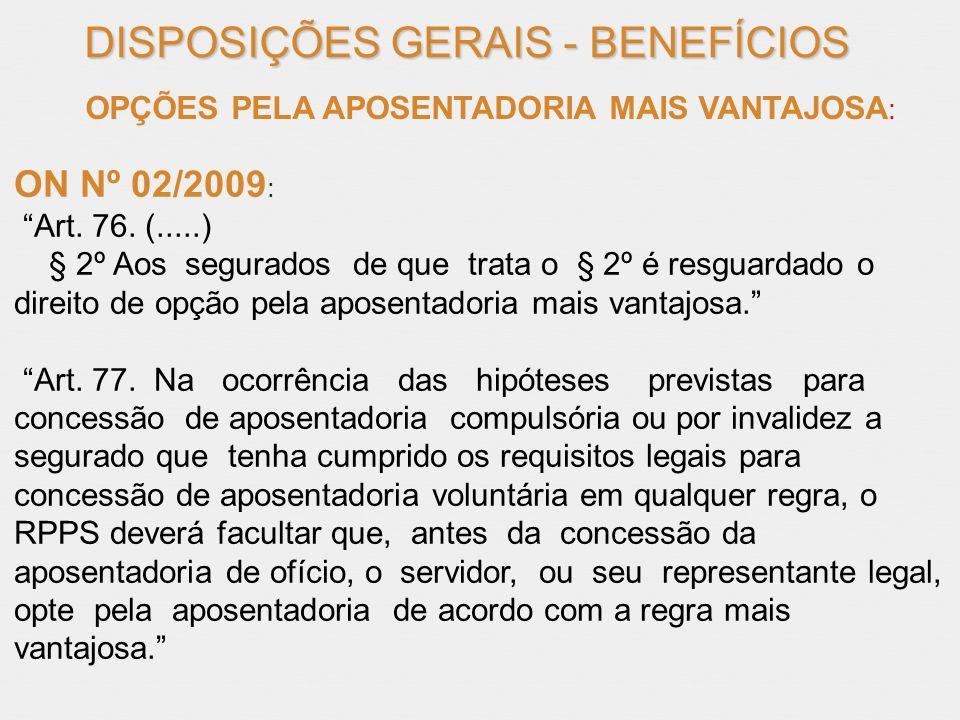 DISPOSIÇÕES GERAIS - BENEFÍCIOS