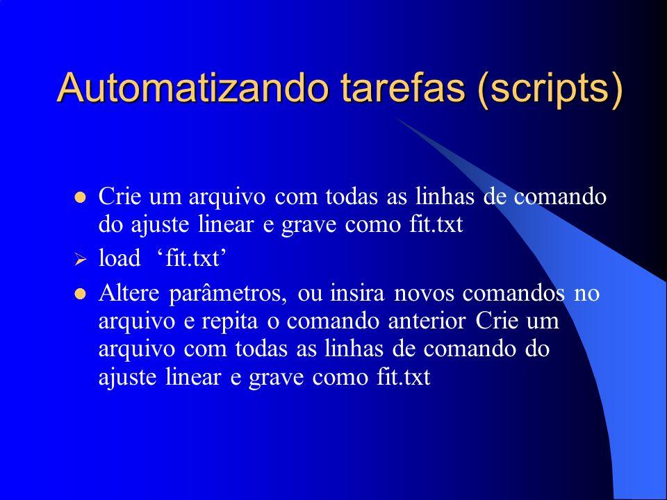 Automatizando tarefas (scripts)