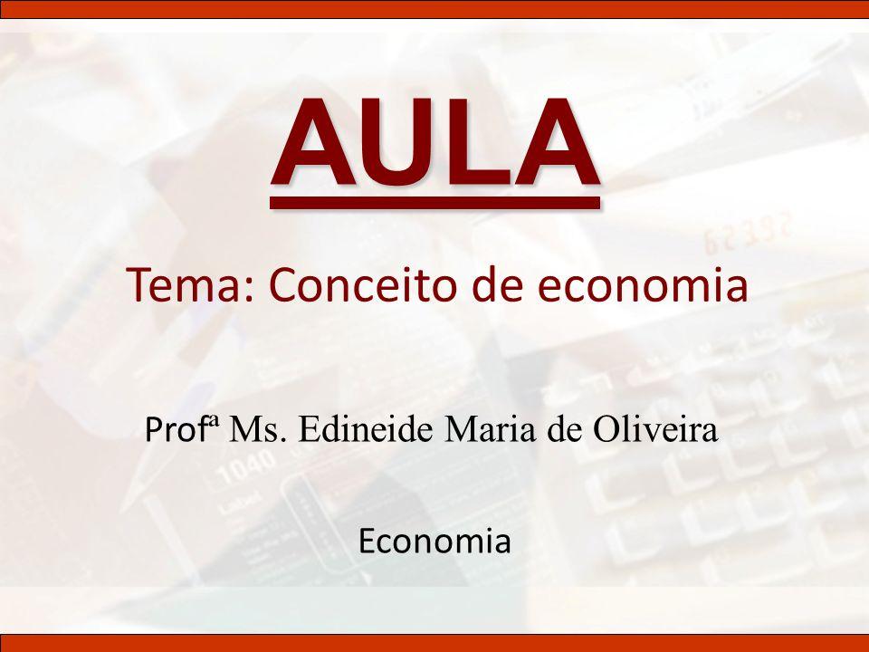 Tema: Conceito de economia