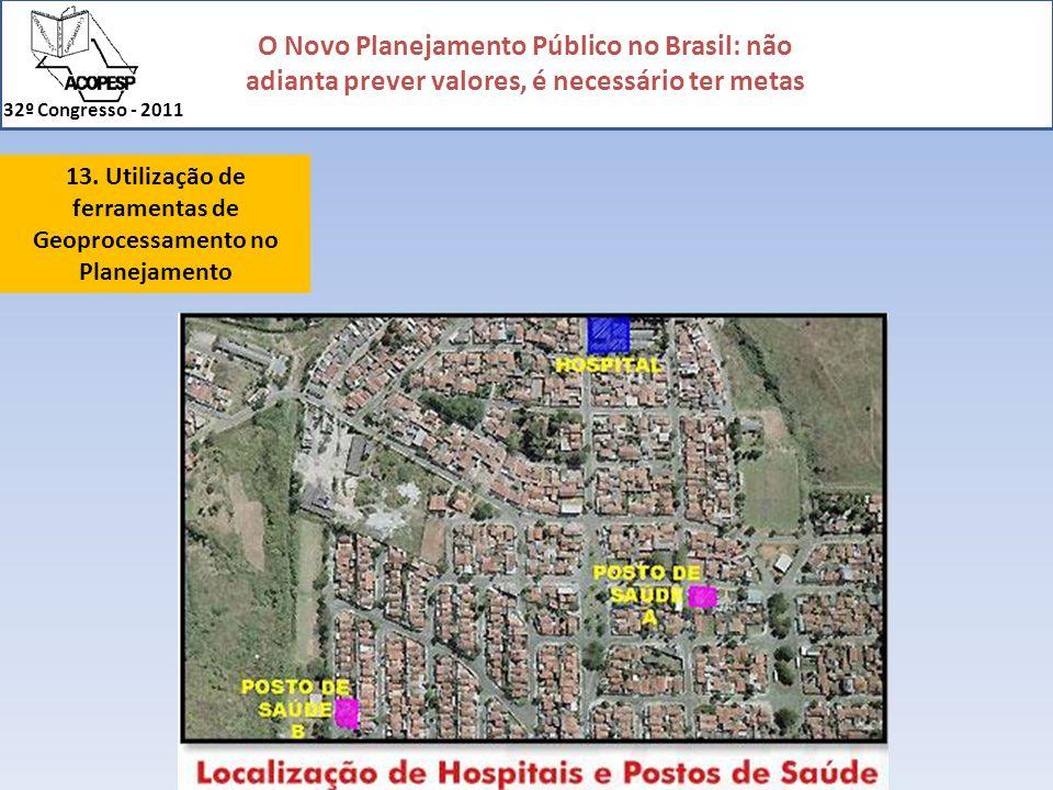 13. Utilização de ferramentas de Geoprocessamento no Planejamento
