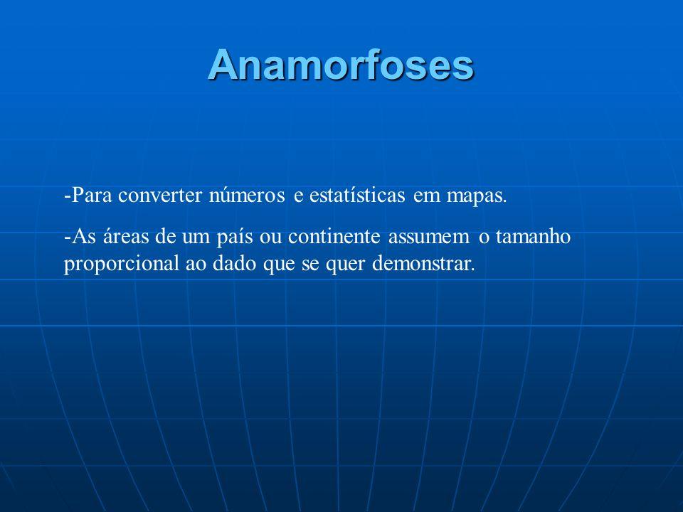 Anamorfoses Para converter números e estatísticas em mapas.