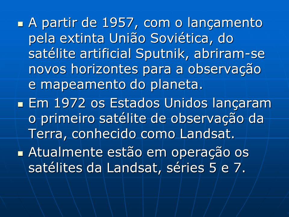 A partir de 1957, com o lançamento pela extinta União Soviética, do satélite artificial Sputnik, abriram-se novos horizontes para a observação e mapeamento do planeta.