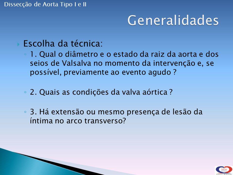 Generalidades Escolha da técnica: