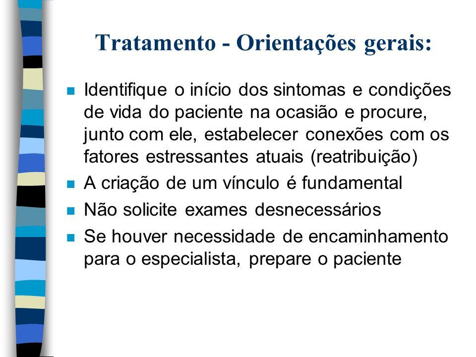 Tratamento - Orientações gerais: