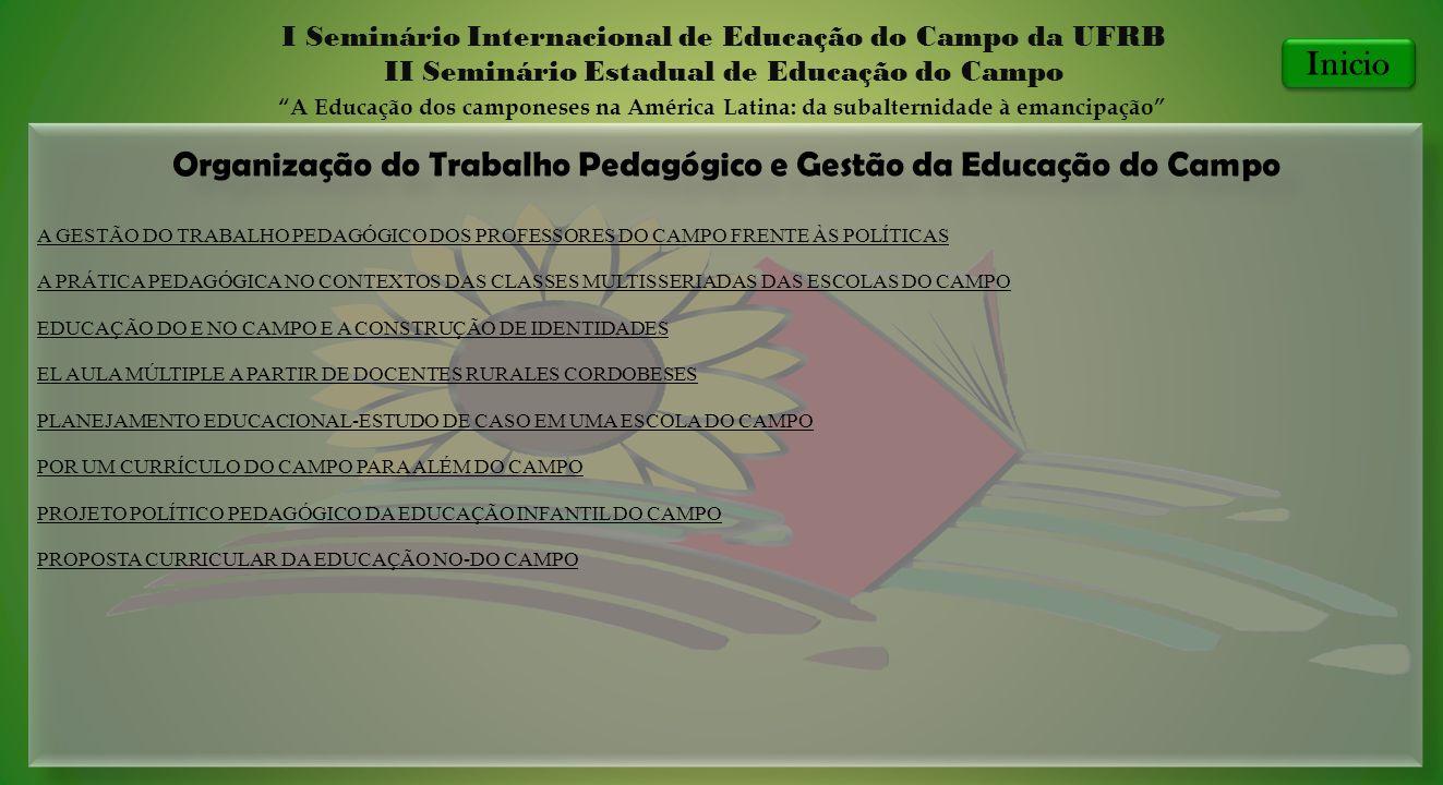 Organização do Trabalho Pedagógico e Gestão da Educação do Campo