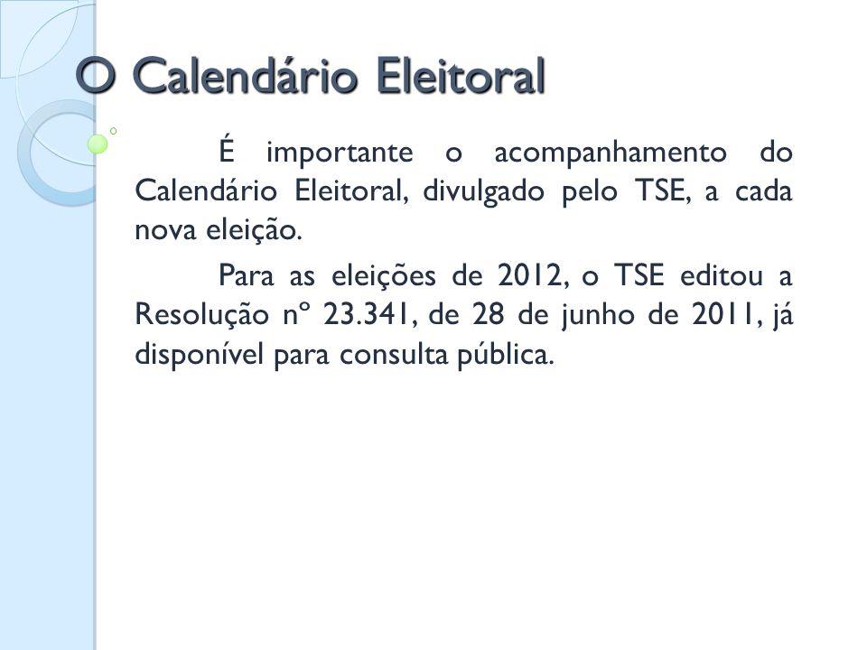 O Calendário Eleitoral