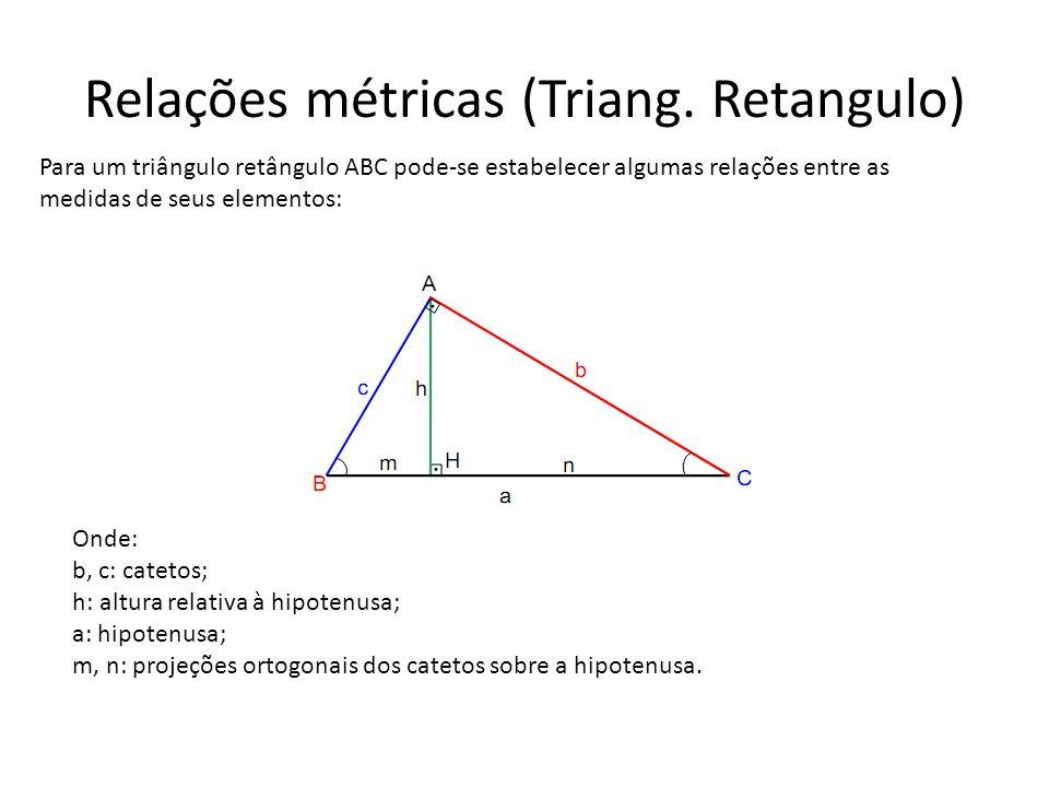 Relações métricas (Triang. Retangulo)