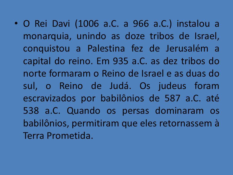 O Rei Davi (1006 a.C.
