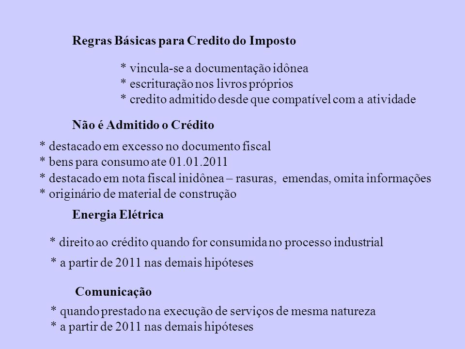Regras Básicas para Credito do Imposto