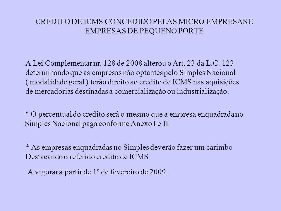 CREDITO DE ICMS CONCEDIDO PELAS MICRO EMPRESAS E EMPRESAS DE PEQUENO PORTE