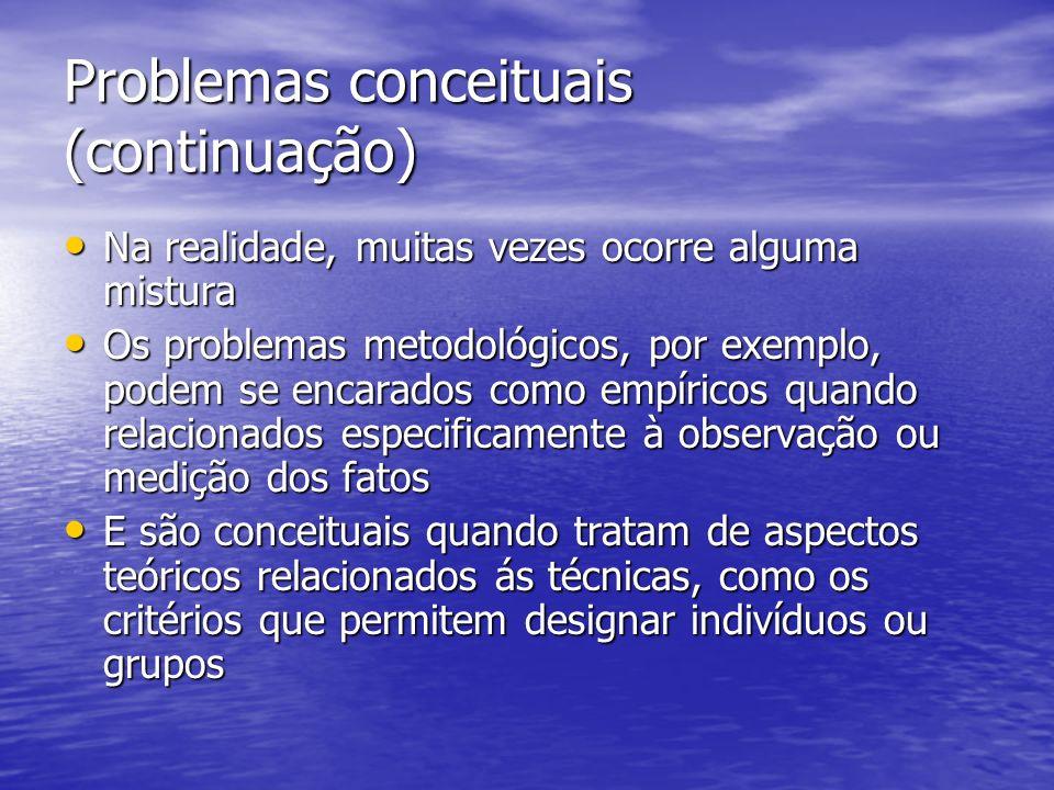 Problemas conceituais (continuação)