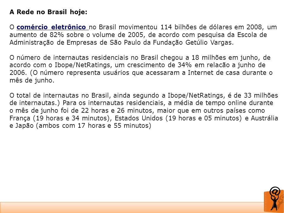 A Rede no Brasil hoje: