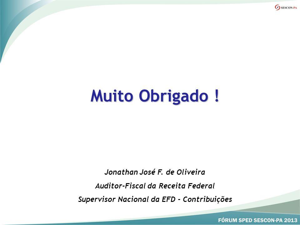 Muito Obrigado ! Jonathan José F. de Oliveira