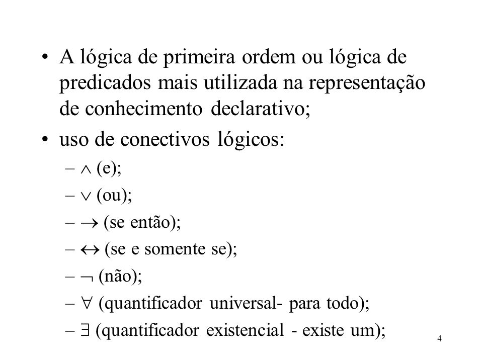 uso de conectivos lógicos: