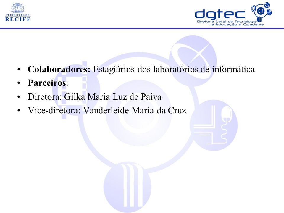 Colaboradores: Estagiários dos laboratórios de informática