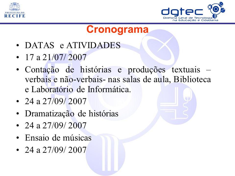 Cronograma DATAS e ATIVIDADES 17 a 21/07/ 2007