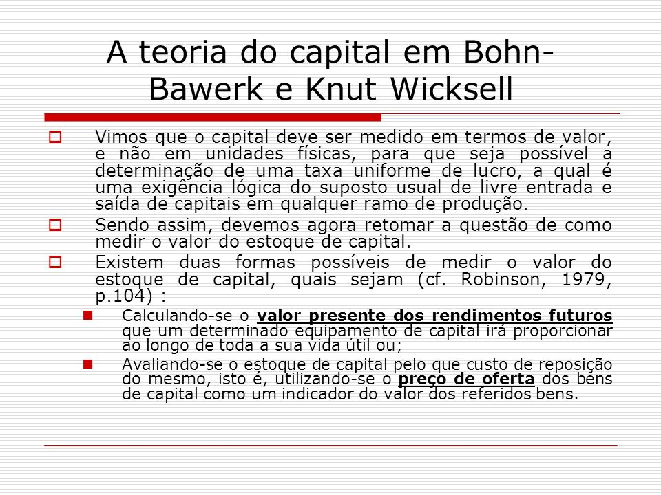 A teoria do capital em Bohn-Bawerk e Knut Wicksell
