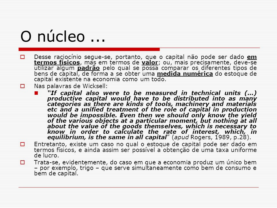 O núcleo ...