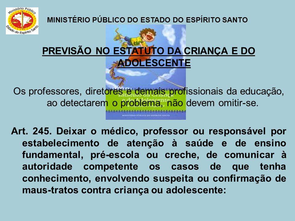 PREVISÃO NO ESTATUTO DA CRIANÇA E DO ADOLESCENTE
