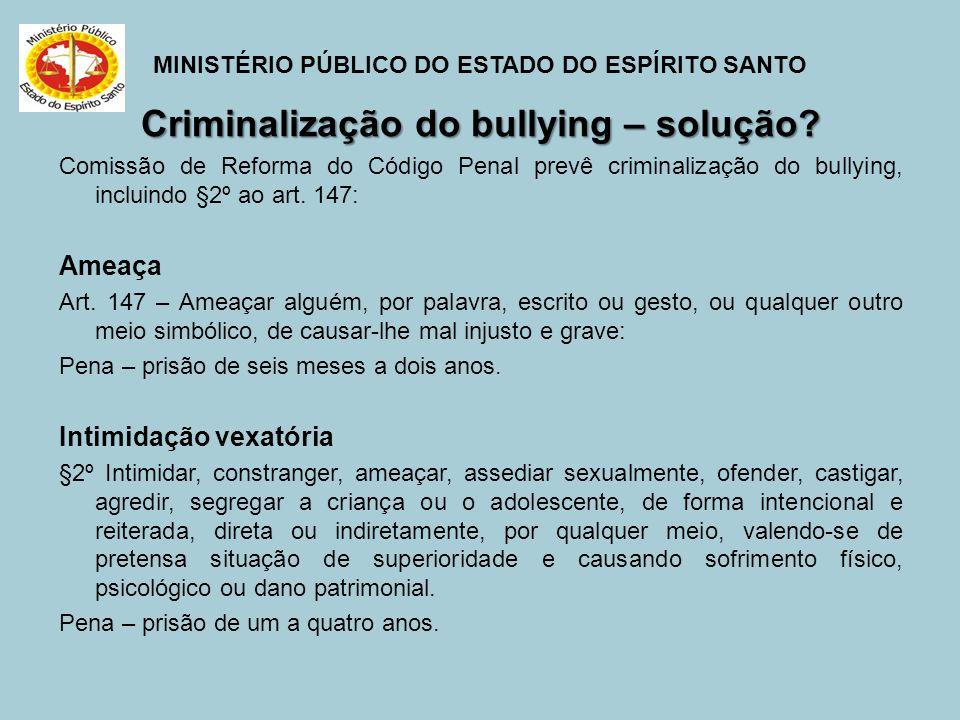 Criminalização do bullying – solução