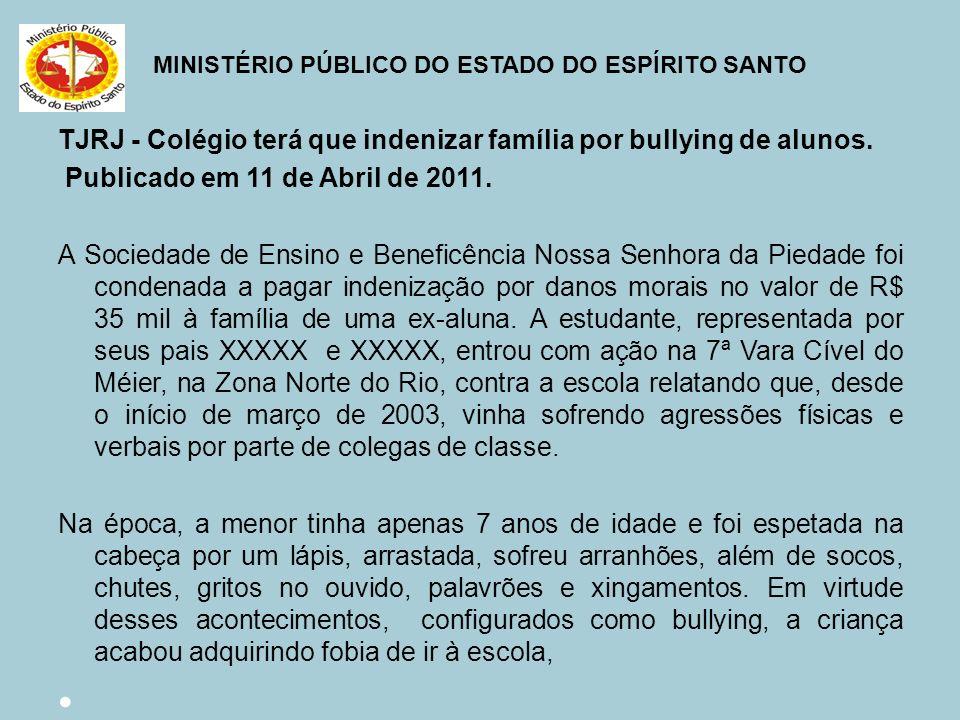 TJRJ - Colégio terá que indenizar família por bullying de alunos.