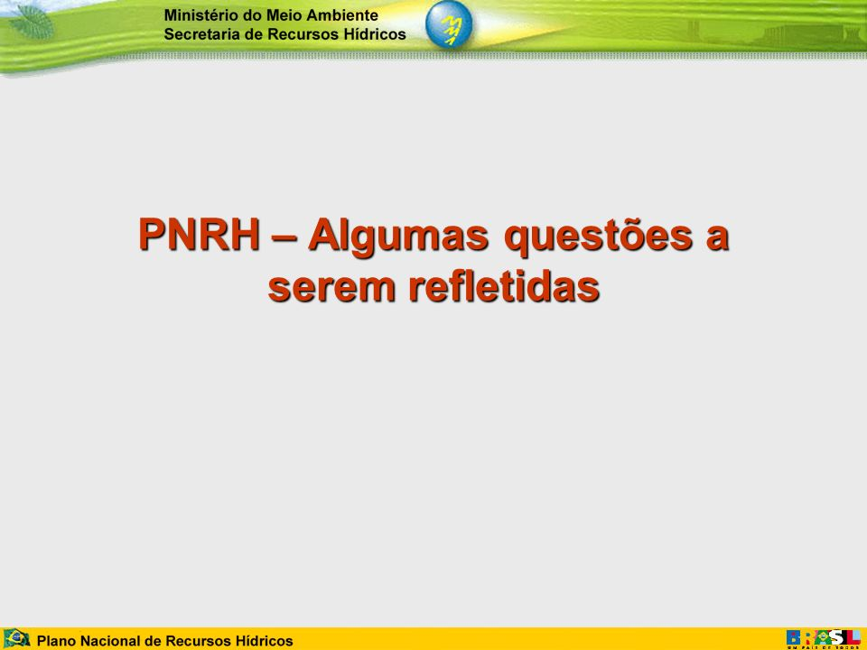 PNRH – Algumas questões a serem refletidas