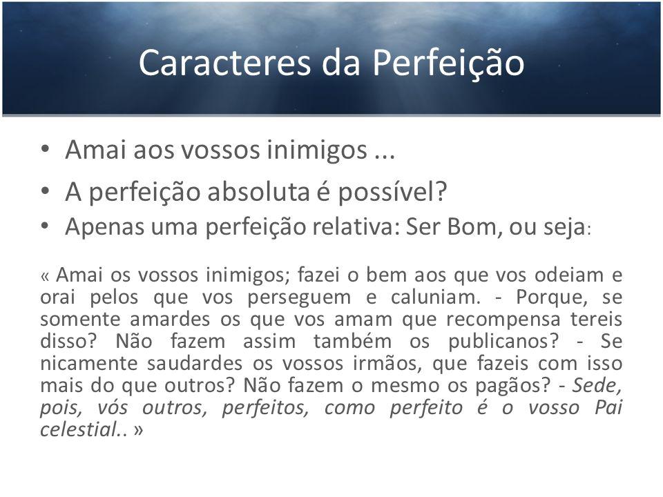 Caracteres da Perfeição