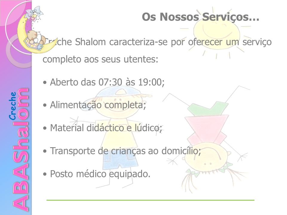 ABAShalom Os Nossos Serviços…