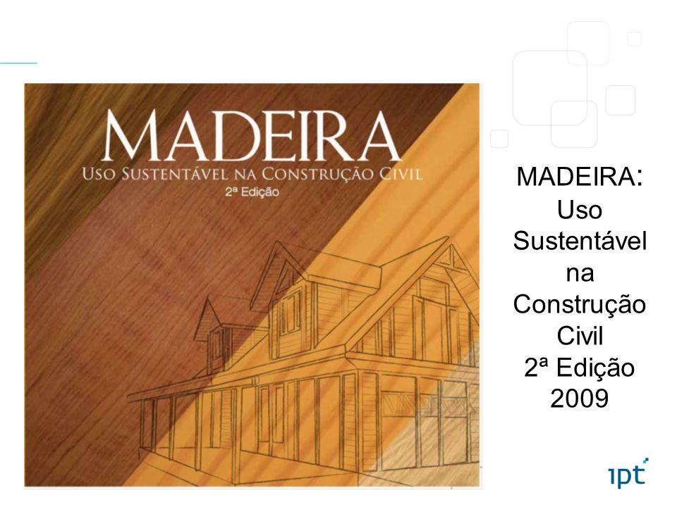 MADEIRA: Uso Sustentável na Construção Civil