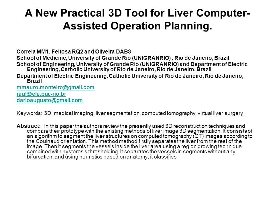A New Practical 3D Tool for Liver Computer-Assisted Operation Planning.