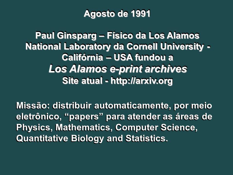 Los Alamos e-print archives Site atual - http://arxiv.org