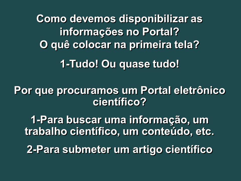 Como devemos disponibilizar as informações no Portal